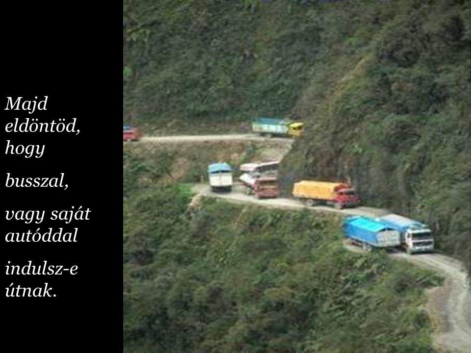 Küldök egy útmutatót. Kérlek: Csak a megszokott hegyi utat kövesd!