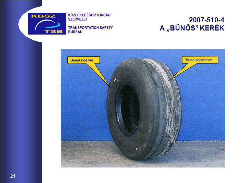 """21 2007-510-4 A """"BŰNÖS KERÉK"""