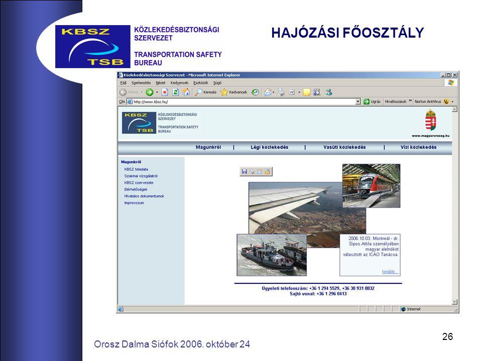 26 Orosz Dalma Siófok 2006. október 24 HAJÓZÁSI FŐOSZTÁLY