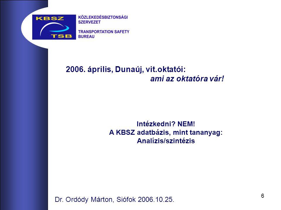 17 Dr.Ordódy Márton, Siófok 2006.10.25.