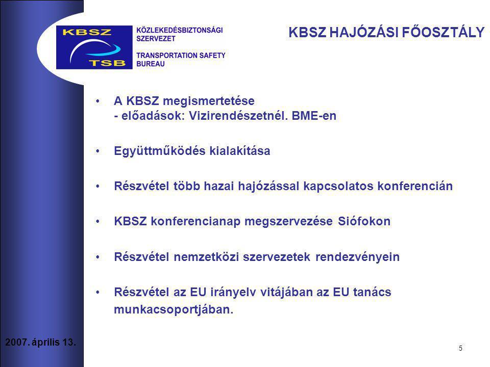 5 2007.április 13. A KBSZ megismertetése - előadások: Vizirendészetnél.