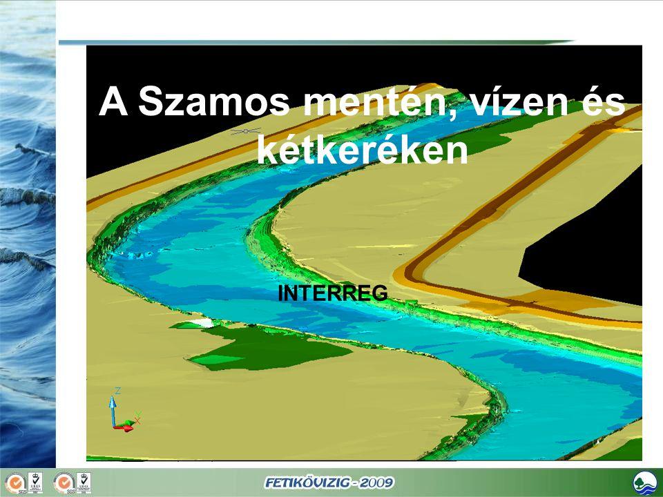 A Szamos mentén, vízen és kétkeréken INTERREG