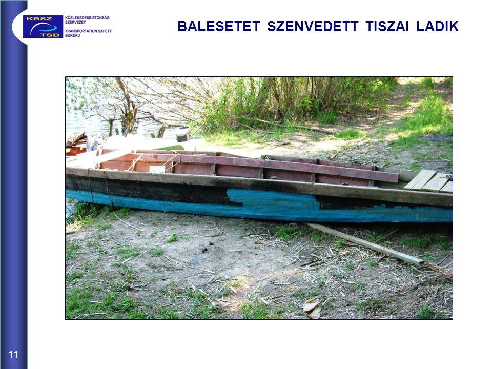 BALESETET SZENVEDETT TISZAI LADIK 11