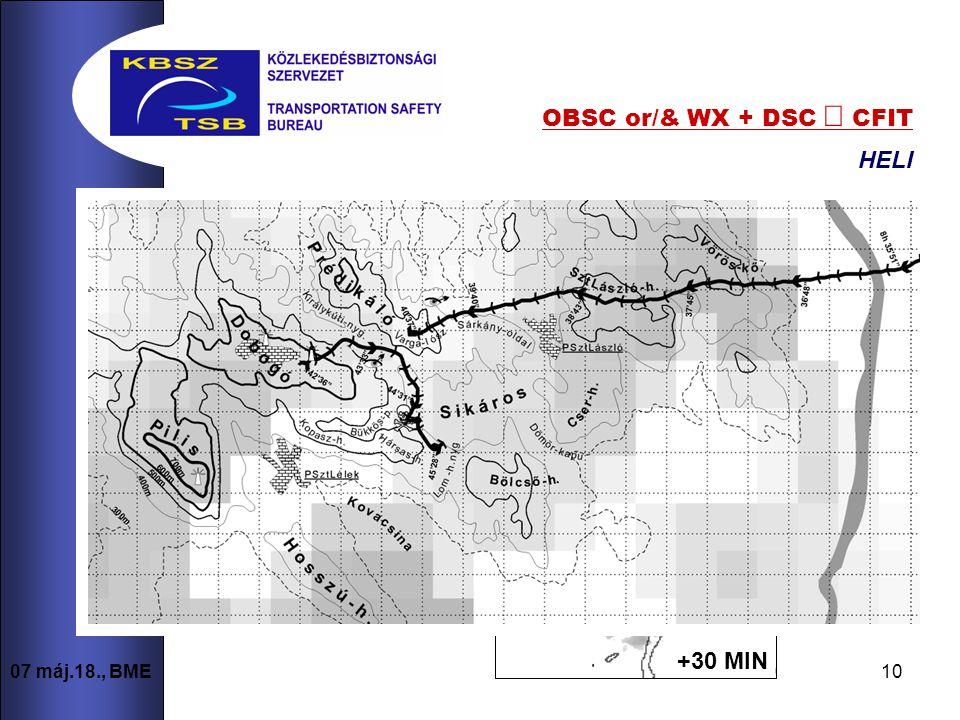 10 07 máj.18., BME OBSC or/& WX + DSC  CFIT HELI +30 MIN