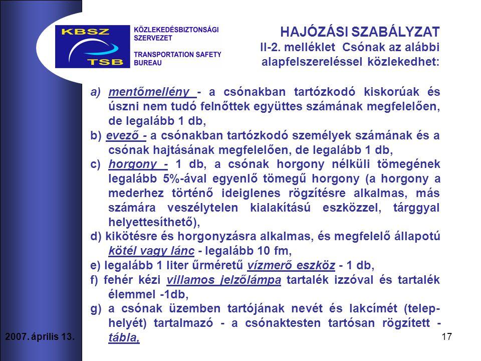 17 2007. április 13. HAJÓZÁSI SZABÁLYZAT II-2.