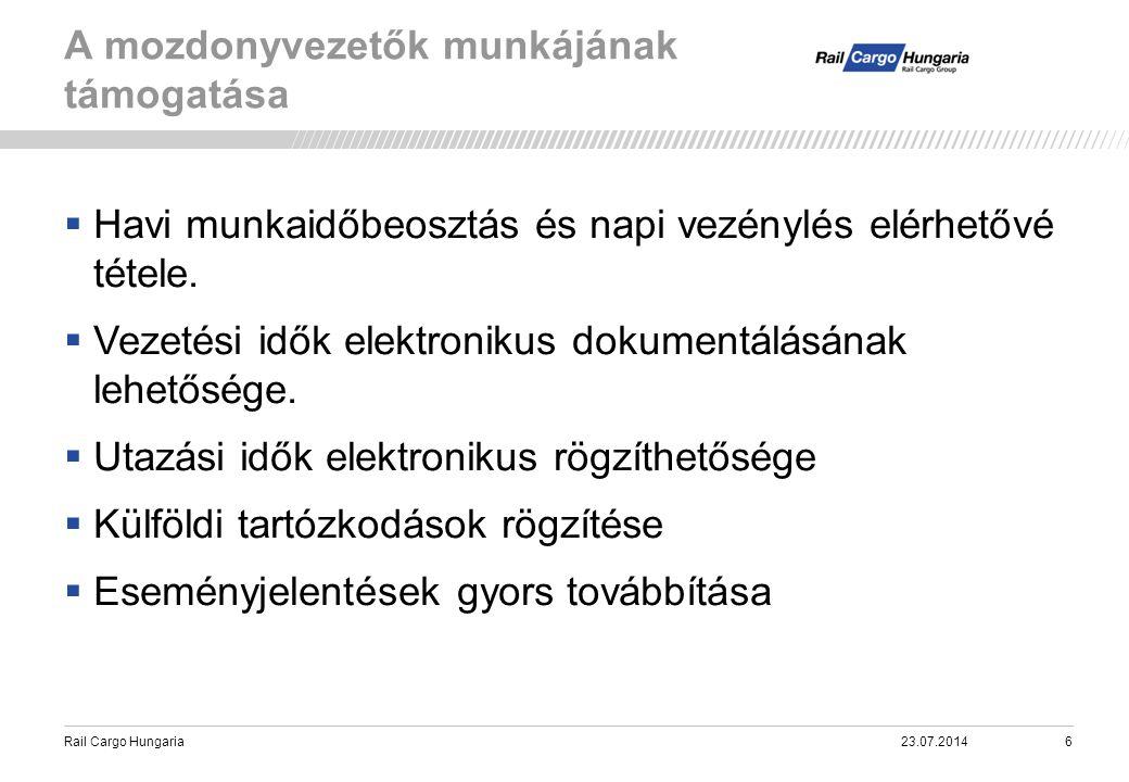 Rail Cargo Hungaria A mozdonyvezetők munkájának támogatása 23.07.20147
