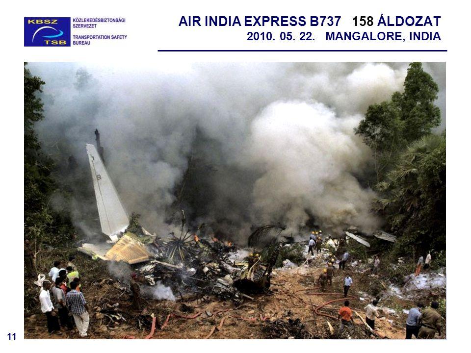 11 AIR INDIA EXPRESS B737 158 ÁLDOZAT 2010. 05. 22. MANGALORE, INDIA
