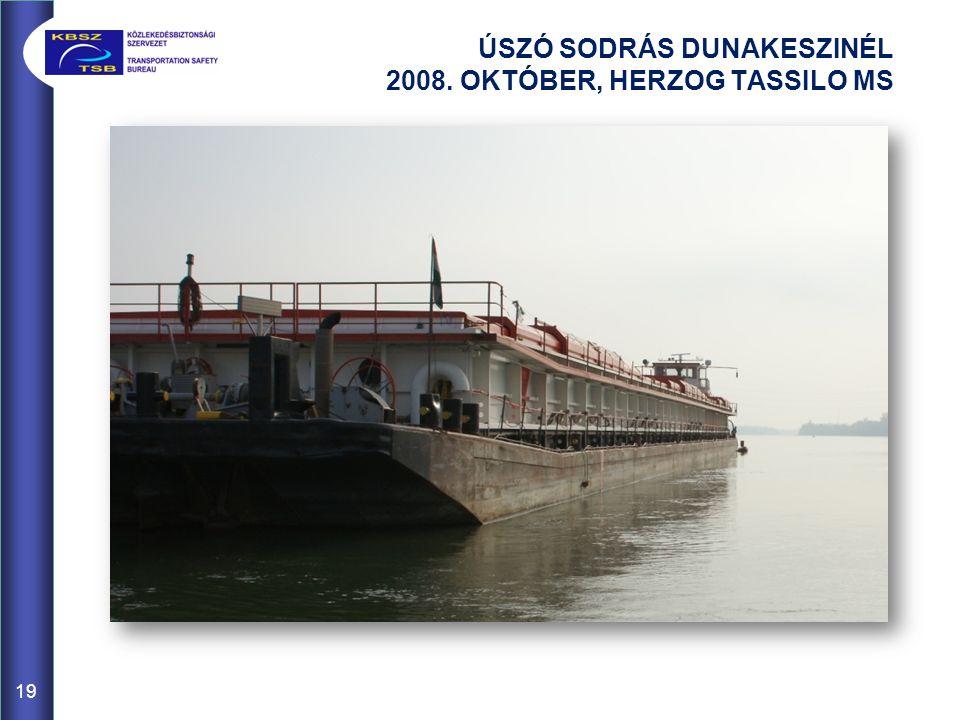 ÚSZÓ SODRÁS DUNAKESZINÉL 2008. OKTÓBER, HERZOG TASSILO MS 19