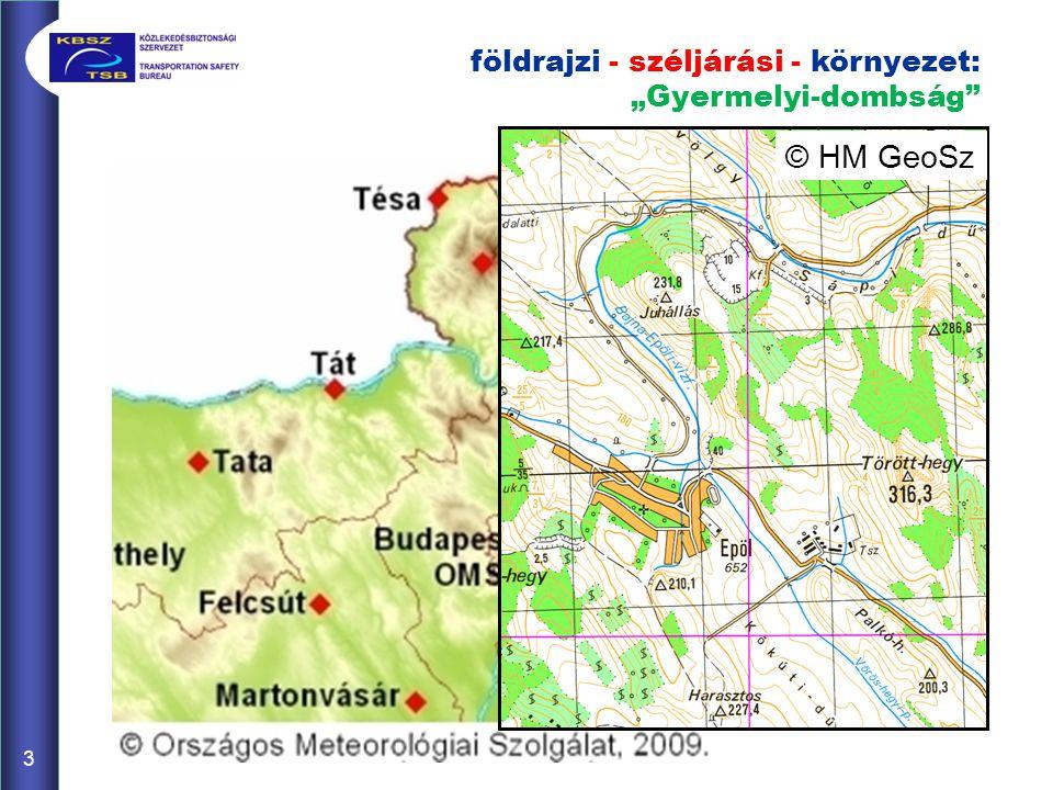 """3 3 földrajzi - széljárási - környezet: """"Gyermelyi-dombság"""" © HM GeoSz"""