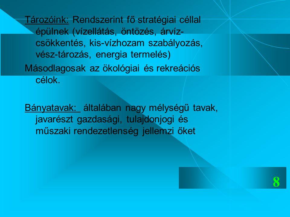 19 Fertő-tó: -Legsűrgősebb intézkedés a teljes körű csatornázottság elérése a vízgyűjtőn.