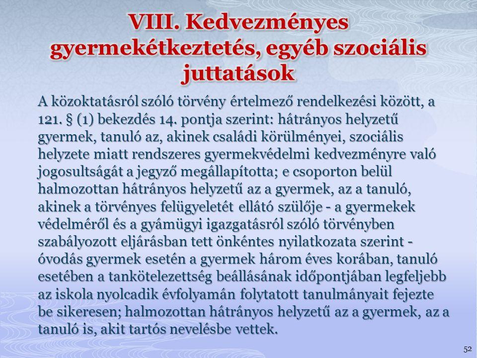 A közoktatásról szóló törvény értelmező rendelkezési között, a 121.