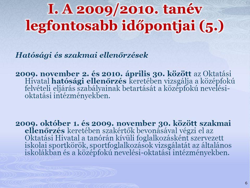 Hatósági és szakmai ellenőrzések 2009.november 2.
