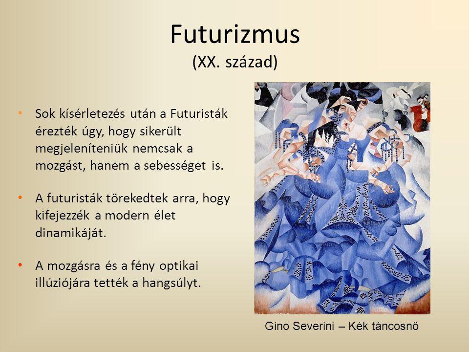 Futurizmus (XX. század) Sok kísérletezés után a Futuristák érezték úgy, hogy sikerült megjeleníteniük nemcsak a mozgást, hanem a sebességet is. A futu