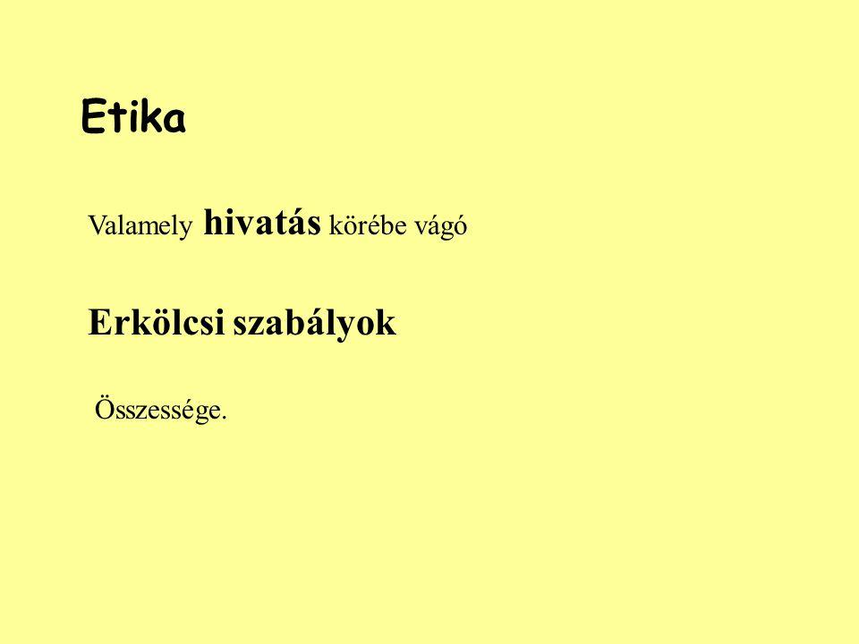 Könyvtárosi etika Könyvtárosi etikai kódex 2005.05.26. Etika