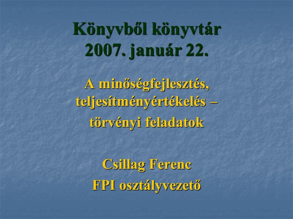 Könyvből könyvtár 2007. január 22.