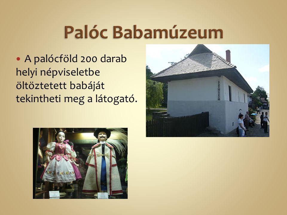 A palócföld 200 darab helyi népviseletbe öltöztetett babáját tekintheti meg a látogató.