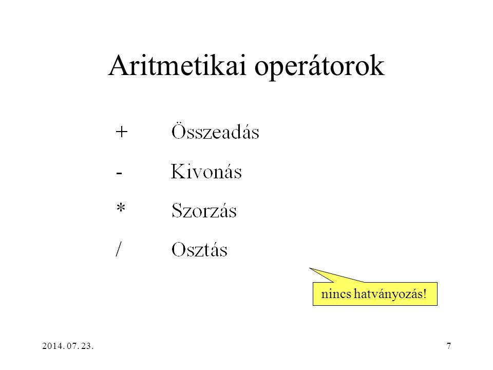 2014. 07. 23.28 Logikai operátorok