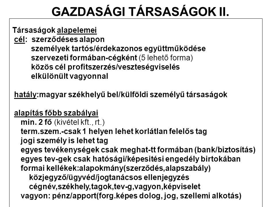 GAZDASÁGI TÁRSASÁGOK II.