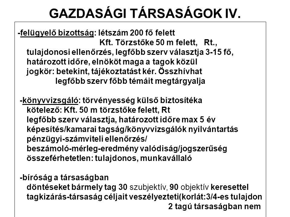 GAZDASÁGI TÁRSASÁGOK IV.-felügyelő bizottság: létszám 200 fő felett Kft.
