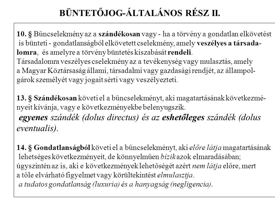 BÜNTETŐJOG-ÁLTALÁNOS RÉSZ II.10.