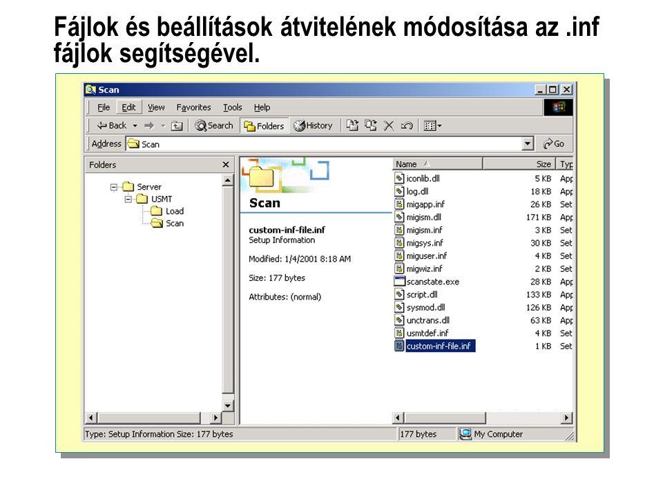 Fájlok és beállítások átvitelének módosítása az.inf fájlok segítségével.