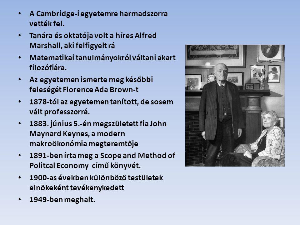 A Cambridge-i egyetemre harmadszorra vették fel. Tanára és oktatója volt a híres Alfred Marshall, aki felfigyelt rá Matematikai tanulmányokról váltani