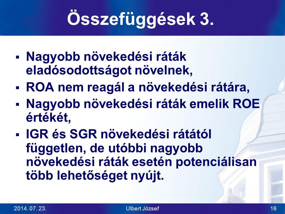 2014.07. 23.Ulbert József16 Összefüggések 3.