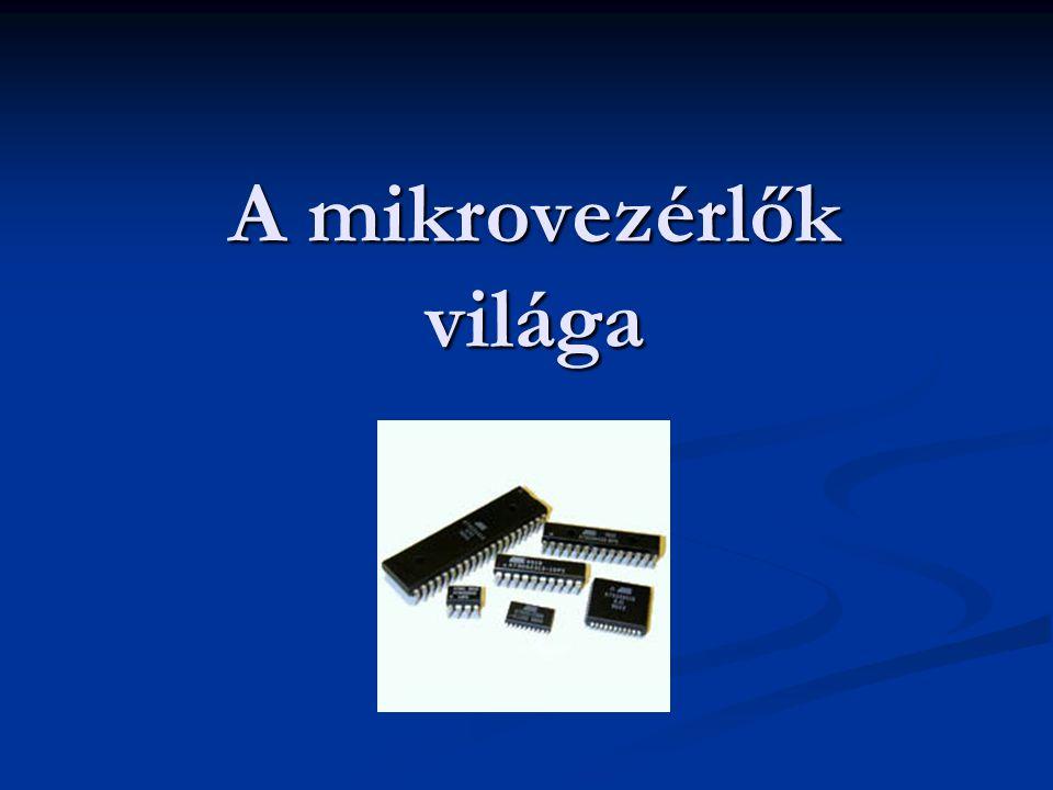 A mikrovezérlők világa