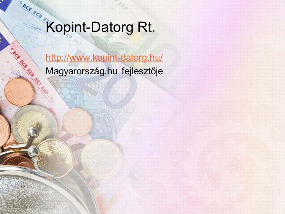 Kopint-Datorg Rt. http://www.kopint-datorg.hu/ Magyarország.hu fejlesztője