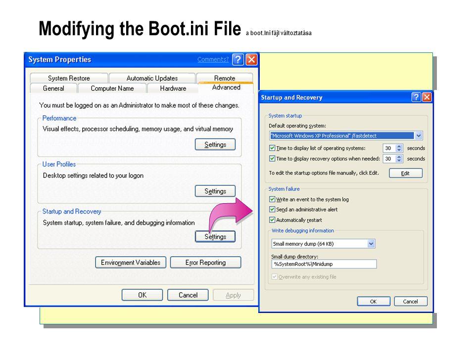Modifying the Boot.ini File a boot.Ini fájl változtatása