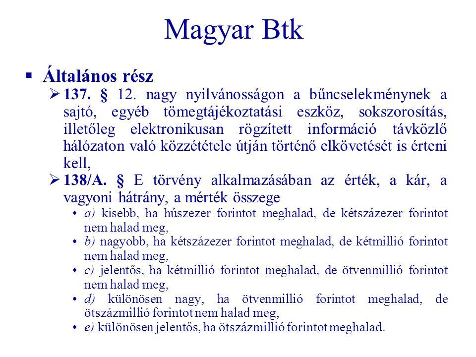 Magyar Btk  Általános rész  137.§ 12.