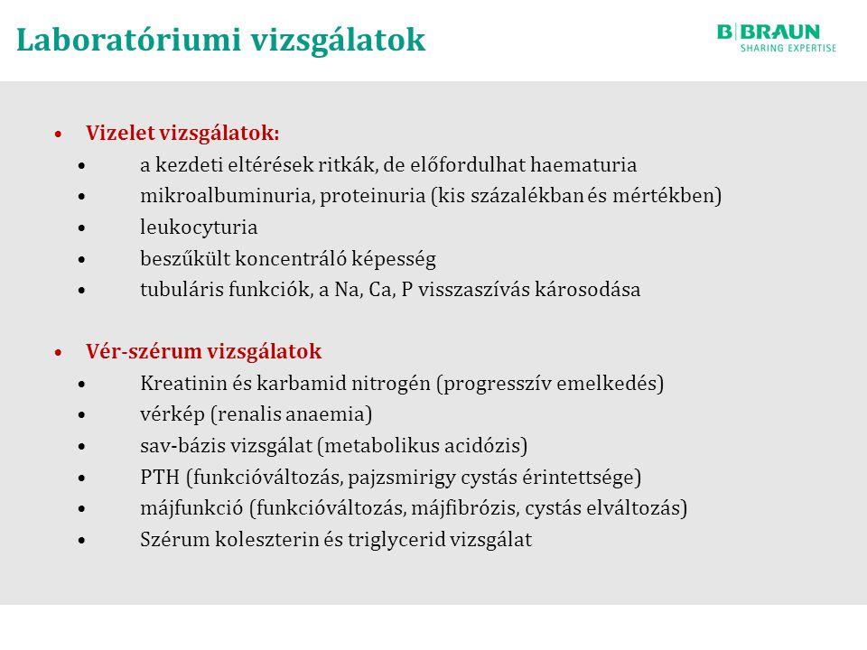 Laboratóriumi vizsgálatok Vizelet vizsgálatok: a kezdeti eltérések ritkák, de előfordulhat haematuria mikroalbuminuria, proteinuria (kis százalékban és mértékben) leukocyturia beszűkült koncentráló képesség tubuláris funkciók, a Na, Ca, P visszaszívás károsodása Vér-szérum vizsgálatok Kreatinin és karbamid nitrogén (progresszív emelkedés) vérkép (renalis anaemia) sav-bázis vizsgálat (metabolikus acidózis) PTH (funkcióváltozás, pajzsmirigy cystás érintettsége) májfunkció (funkcióváltozás, májfibrózis, cystás elváltozás) Szérum koleszterin és triglycerid vizsgálat