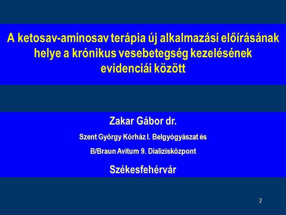 2 A ketosav-aminosav terápia új alkalmazási előírásának helye a krónikus vesebetegség kezelésének evidenciái között Zakar Gábor dr.