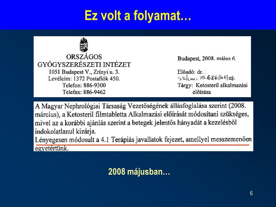 7 http://www.ogyi.hu/gyogyszeradatbazis/index.php?action=show_details&item=17723 4.KLINIKAI JELLEMZŐK 4.1Terápiás javallatok (1) Krónikus vesebetegség (KVB) III.