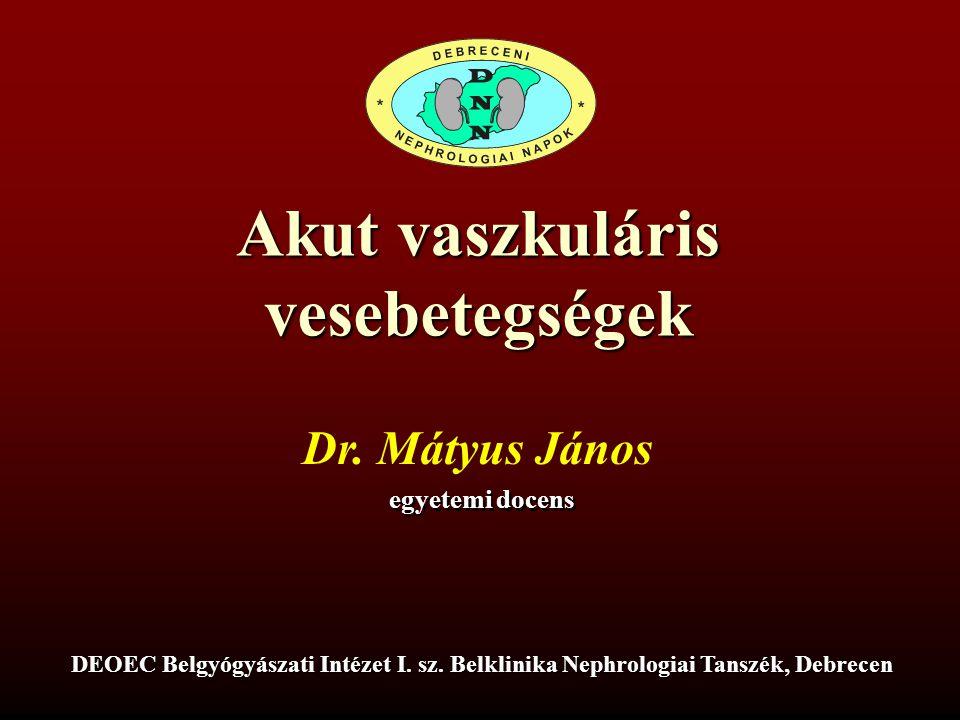 Esetismertetés:V.József sz.1962., előzmények 1990: DM miatt inzulin kezelés, hypertonia, dohányzás 2000: dysbasia: mko 50m, infúzióra 200m, Scr:97 –b.