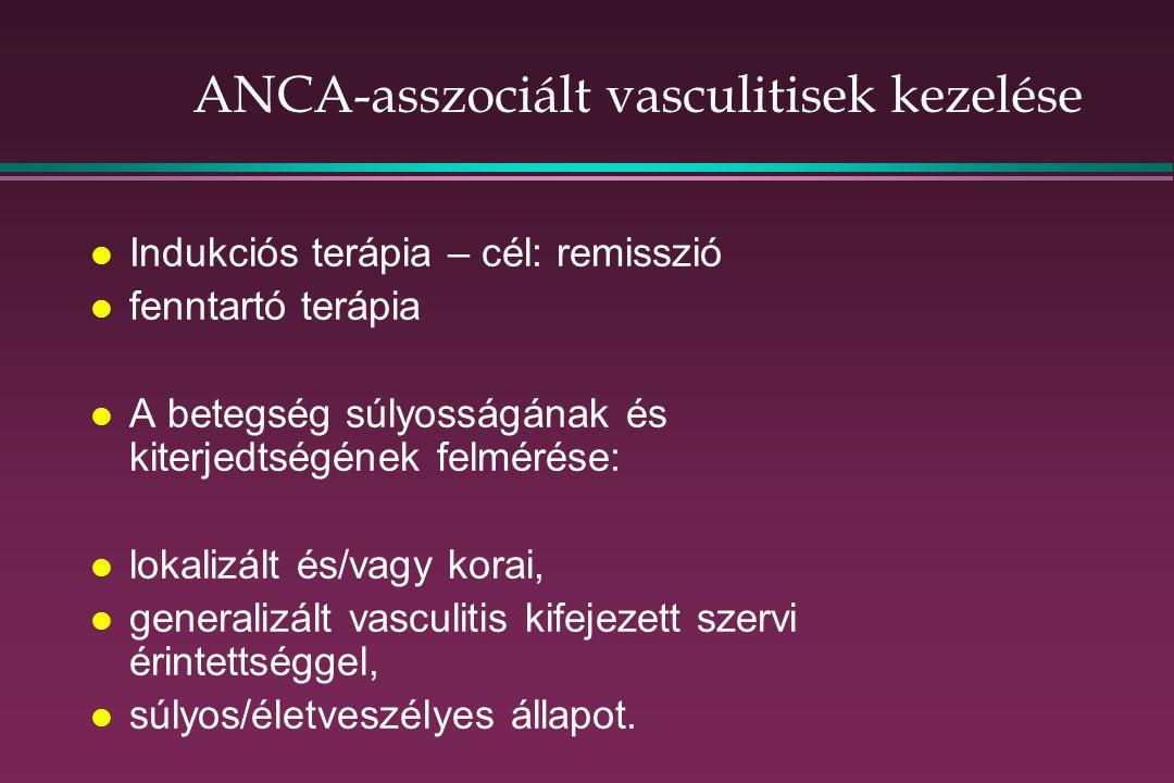 ANCA-asszociált vasculitisek kezelése l Indukciós terápia – cél: remisszió l fenntartó terápia l A betegség súlyosságának és kiterjedtségének felmérése: l lokalizált és/vagy korai, l generalizált vasculitis kifejezett szervi érintettséggel, l súlyos/életveszélyes állapot.