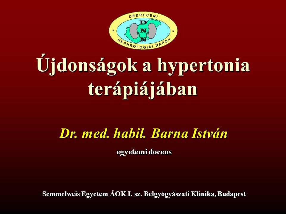 Újdonságok a hypertonia terápiájában Dr.med. habil.