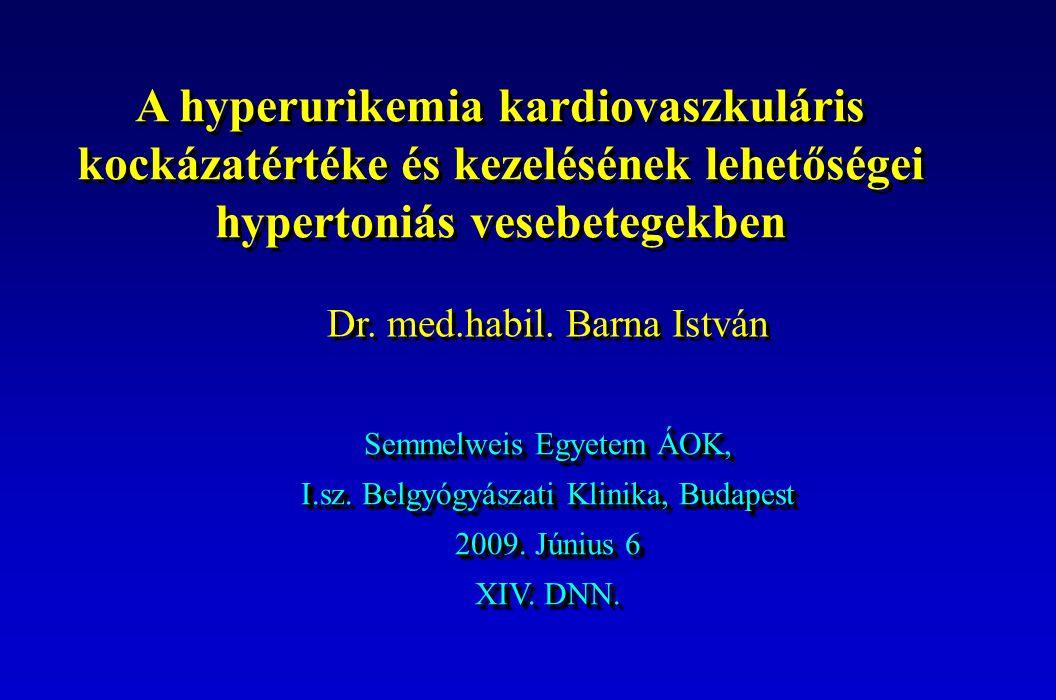 Semmelweis Egyetem ÁOK, I.sz.Belgyógyászati Klinika, Budapest 2009.