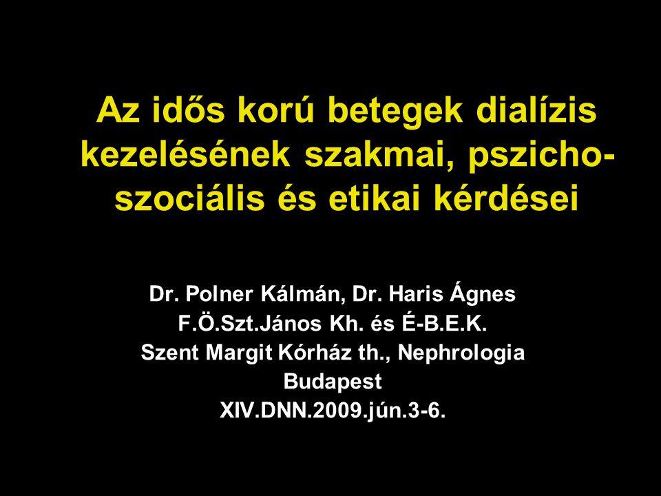 Dializált betegek pszichoszociális felmérése Magyarországon 2006-ban 56 dialízis osztály 4321 beteg 17%-a nem töltötte ki a kérdőívet részletes adat 3563 betegtől a betegek 52%-a férfi átlagos életkor 61,9év (18-97év)
