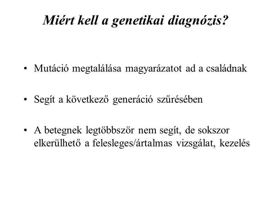 Miért kell a genetikai diagnózis.