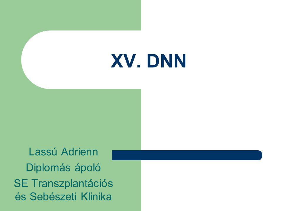 XV. DNN Lassú Adrienn Diplomás ápoló SE Transzplantációs és Sebészeti Klinika