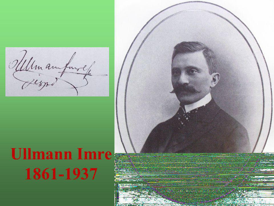 Ullmann Imre 1861-1937