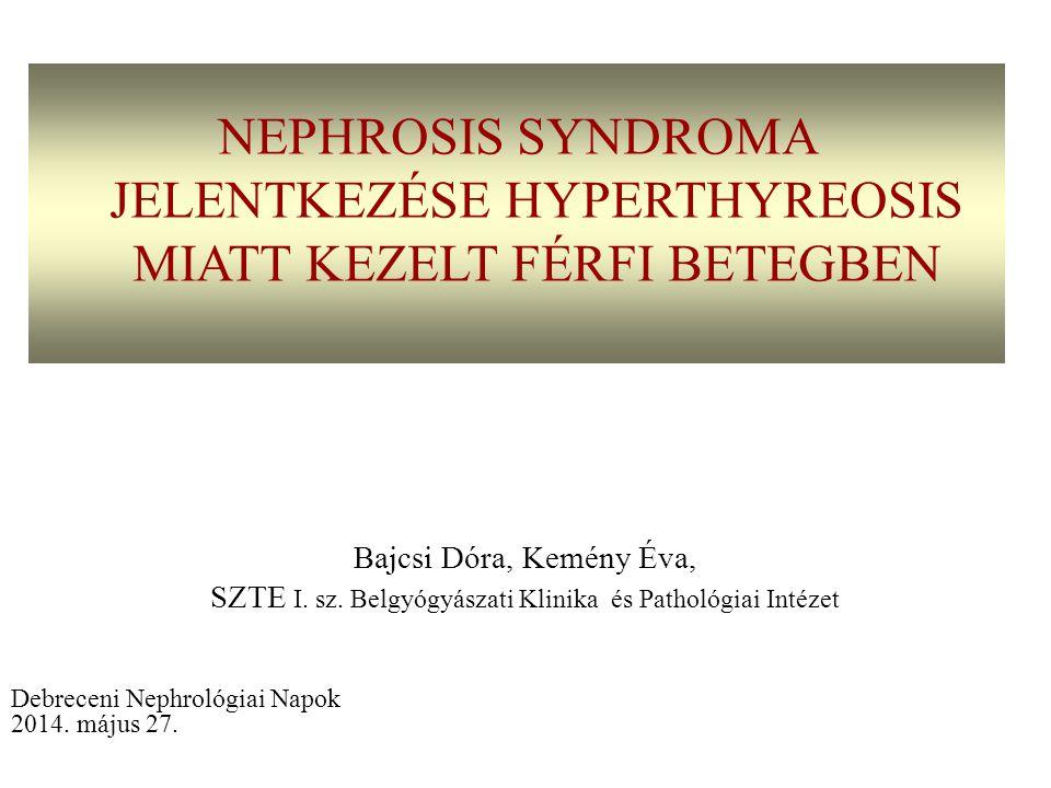 48 éves férfi beteg - hyperthyreosis 2011.