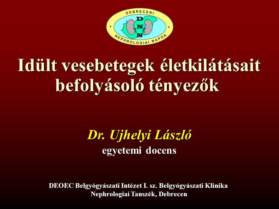 Idült vesebetegek halálozása végstádiumú veseelégtelenek éves halálozása ~15 % ok: cardiovascularis, infectio, malignitás primaer – secundaer vesebetegség alapbetegség specifikus halálozás: generalizált atherosclerosis, MM, tbc veseelégtelenség progressziót fokozó hatása uraemiaspecifikus halálokok: hyperkalaemia, hyperhydratió, katétersepsis
