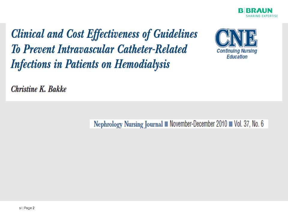 sl | Page13 Rövidítések: CRI = Catheter - Related Infections (katéterhez kapcsolódó fertőzések) CLABSIs = Central Line Associated Blood Stream Infections (Centrális véna-kanülhöz kapcsolható véráram fertőzés)