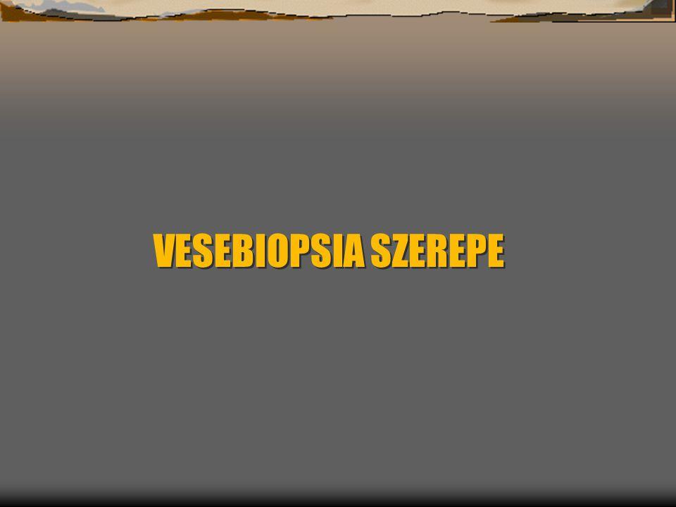 VESEBIOPSIA SZEREPE