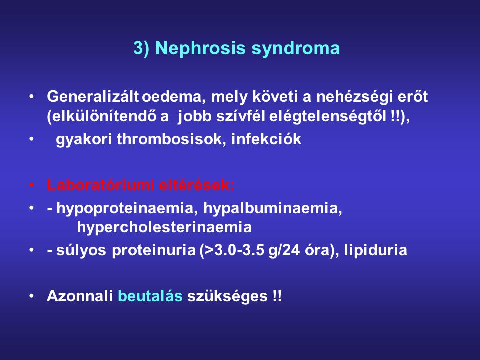 Etiológia (folyt.) 3) Metabolikus dysfunctiók - krónikus hypokalaemia vagy krónikus hypercalcaemia - húgysav nephropathia stb.