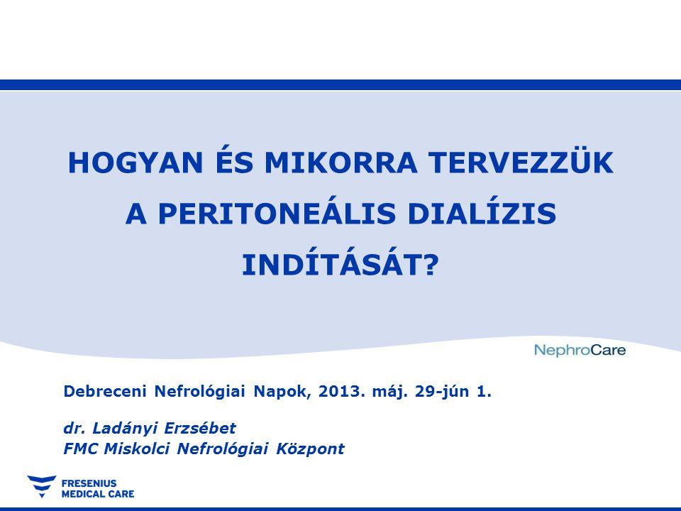 Debreceni Nefrológiai Napok, 2013.máj. 29-jún 1. dr.