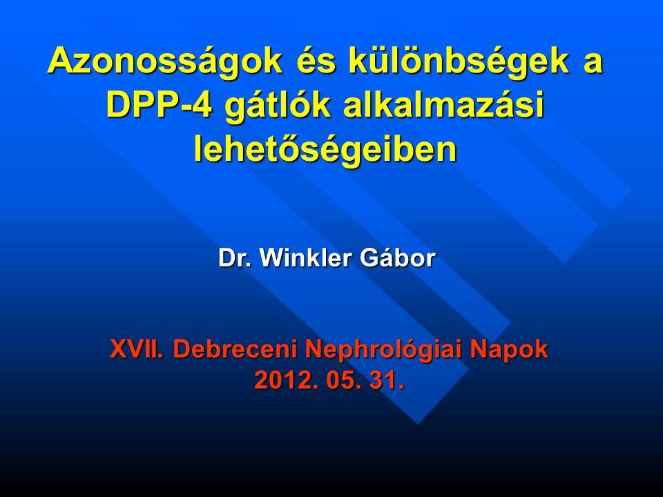 "Vildagliptin a DPP-4 ""tartós szubsztrátja Vildagliptin a DPP-4 ""tartós szubsztrátja DPP-4=dipeptidyl peptidase-4; GLP-1=glucagon-like peptide-1 Inhibitor: Inhibitor + DPP-4 K -1 K1K1 Inhibitor: DPP-4 complex GLP-1: (substrate) GLP-1 + DPP-4 K -1 K1K1 GLP-1: DPP-4 complex K2K2 fast DPP-4Inactive GLP-1 + Vildagliptin: (slow tight- binding substrate) Vildagliptin + DPP-4 K -1 K1K1 Vildagliptin: DPP-4 complex K2K2 slow DPP-4 Inactive vildagliptin + Ahren, B."