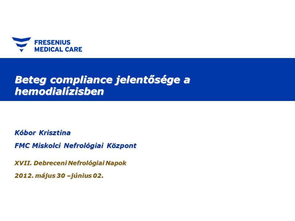 Tartalom  fogalmak tisztázása  dializált beteg - mit jelent a compliance .